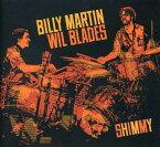 【メール便送料無料】Billy Martin/Wil Blades / Shimmy (輸入盤CD) (ビリー・マーティン)