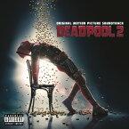 【輸入盤CD】【ネコポス100円】Soundtrack / Deadpool 2 【K2018/5/18発売】(サウンドトラック)