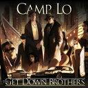【メール便送料無料】Camp Lo / Get Down Brothers + On The Way Uptown (輸入盤CD)【K2018/3/30発売】(キャンプ・ロー)