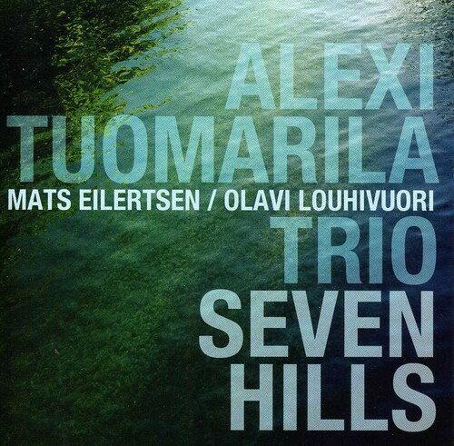 モダン, その他 CDAlexi Tuomarila Trio Seven Hills
