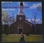 【輸入盤CD】【ネコポス100円】Skeeter Davis / Hand In Hand With Jesus (On Demand CD) 【K2017/7/28発売】(スキーター・デイヴィス)