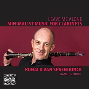 【輸入盤CD】Achenberg/Spaendonck / Leave Me Alone: Minimalist Music For Clarinets【K2017/1/6発売】