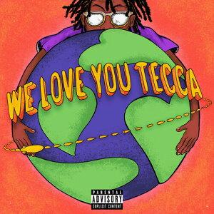 【輸入盤CD】Lil Tecca / We Love You Tecca【K2019/12/6発売】(リル・テッカ)