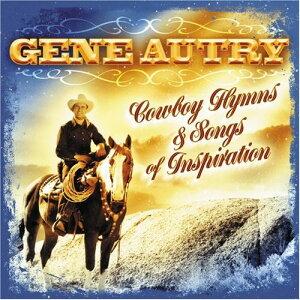 【輸入盤CD】【ネコポス100円】Gene Autry / Cowboy Hymns & Songs Of Inspiration (ジーン・オートリー)