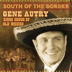 【輸入盤CD】【ネコポス100円】Gene Autry / South Of The Border: Songs Of Old Mexico (ジーン・オートリー)