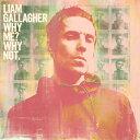 【輸入盤CD】【ネコポス送料無料】 Liam Gallagher / Why Me Why Not 【K2019/9/20発売】 (リアム・ギャラガー)