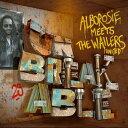 【輸入盤CD】Alborosie / Unbreakable - Alborosie Meets The Wailers United 【K2018/6/29発売】