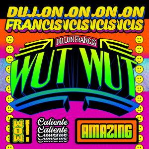 【輸入盤CD】Dillon Francis / Wut Wut 【K2018/10/19発売】
