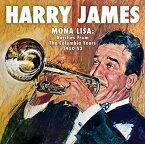 【輸入盤CD】Harry James / Mona Lisa: Rarities From Columbia Years 1949-53 【K2018/10/5発売】(ハリー・ジェームス)