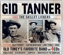 【輸入盤CD】Gid Tanner / And The Skillet Lickers (Box)