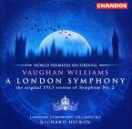 【メール便送料無料】ヴォーン・ウィリアムズ;ロンドン交響曲 1913年原典版 / バターワース;青柳の堤 ヒコックス / LSO[CD]