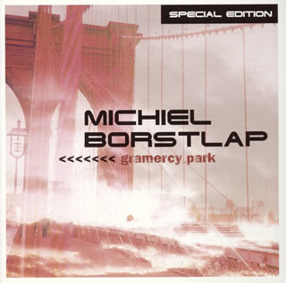【国内盤CD】ミケル・ボルストラップ / グラマシー・パーク Special Edition