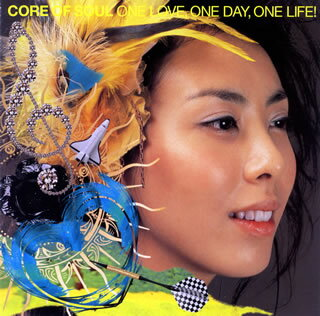 【メール便送料無料】CORE OF SOUL / ONE LOVE,ONE DAY,ONE LIFE![CD]