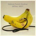 【メール便送料無料】ナチュラル パンチ ドランカー / NPDisc-BEST-[CD][2枚組][初回出荷限定盤(初回限定盤)]