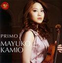 【国内盤CD】【ネコポス送料無料】PRIMO(プリモ) 神尾真由子(VN) ヴァディム・グラドゥコフ(P)