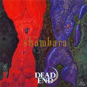 【Aポイント付+メール便送料無料】DEAD END / shambara[+2][CD][初回出荷限定盤]【★】