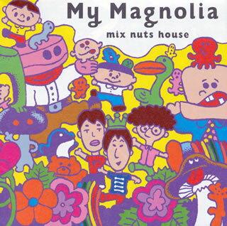 【国内盤CD】【ネコポス送料無料】mix nuts house / My Magnolia