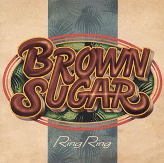 【メール便送料無料】BROWN SUGAR / RING RING[CD][2枚組]