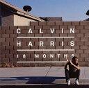 【Aポイント付+メール便送料無料】カルヴィン・ハリス / エイティーン・マンス[CD]【K2012/10/...