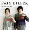 【国内盤CD】moumoon / PAIN KILLER[2枚組](w/Blu-ray)