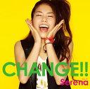 【当店専用ポイント(楽天ポイントの3倍)+メール便送料無料】Serena / CHANGE!! (CD+DVD)(2枚組...