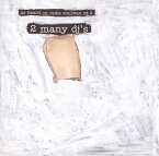 【国内盤CD】【ネコポス送料無料】トゥー・メニー・ディージェイズ / アズ・ハード・オン・レディオ・ソウルワックス・パート2(CD)(初回出荷限定盤)