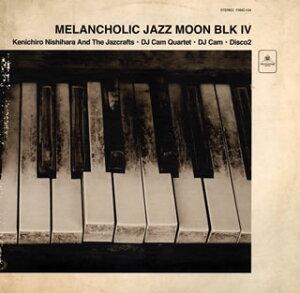 【当店専用ポイント(楽天ポイントの3倍)+メール便送料無料】MELANCHOLIC JAZZ MOON BLK 4[CD]【...