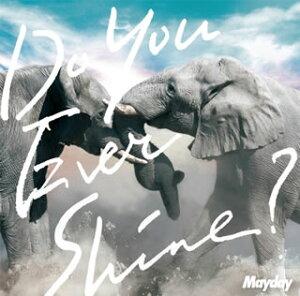 【当店専用ポイント(楽天ポイントの3倍)+メール便送料無料】Mayday / Do You Ever Shine? [CD+...