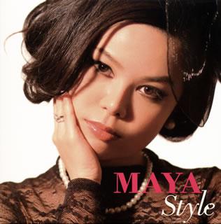 MAYA/MAYA STYLE[CD]