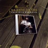 赤松敏弘/MAJESTICCOLORS[CD]