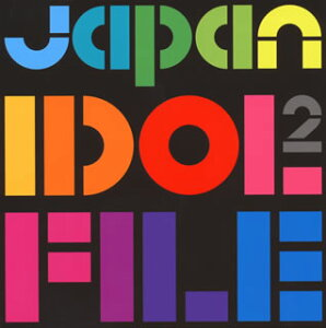 JAPAN IDOL FILE2[CD][6枚組]