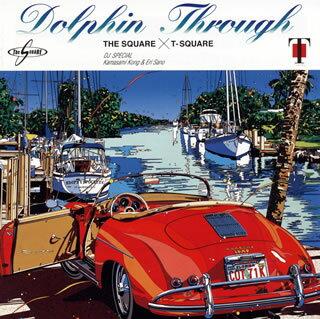 【国内盤CD】【ネコポス送料無料】THE SQUARE / T-スクェア / DOLPHINE THROUGH