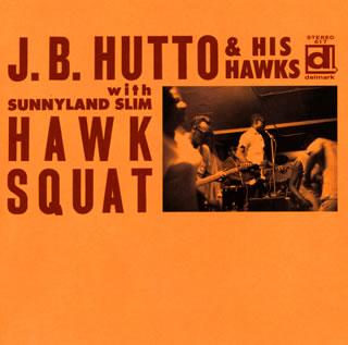 【メール便送料無料】J.B.ハットー / ホウク・スクワット(デラックス・エディション)[CD]