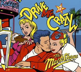 【国内盤CD】【ネコポス送料無料】 THE MACKSHOW / DRIVE ME CRAZY 3【J2016/3/23発売】