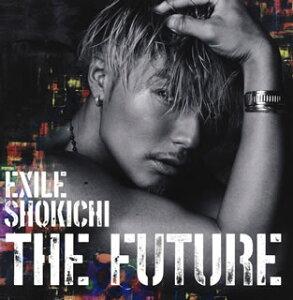 【メール便送料無料】 EXILE SHOKICHI / THE FUTURE [CD+DVD][2枚組]【J2016/4/27発売】