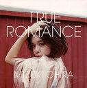 【メール便送料無料】大比良瑞希 / TRUE ROMANCE[CD]【J2016/7/6発売】