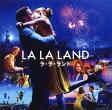 【メール便送料無料】「ラ・ラ・ランド」オリジナル・サウンドトラック[CD]【K2017/2/17発売】【★】