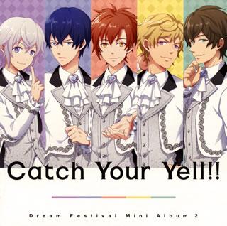 【メール便送料無料】「ドリフェス!」〜Catch Your Yell!! / DearDream[CD]【J2017/4/26発売】