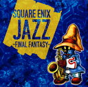【メール便送料無料】SQUARE ENIX JAZZ-FINAL FANTASY-[CD]【J2017/11/22発売】