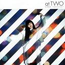 【メール便送料無料】竹内アンナ / at TWO[CD]【J2019/1/23発売】