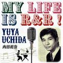 【メール便送料無料】内田裕也 / MY LIFE IS R&R![CD]【J2019/7/31発売】