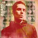 【国内盤CD】リアム・ギャラガー / ホワイ・ミー?ホワイ・ノット【K2019/9/20発売】