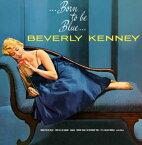 【国内盤CD】ビバリー・ケニー / ボーン・トゥ・ビー・ブルー[CD]【K2020/9/23発売】