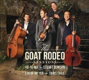 【輸入盤CD】Yo-Yo Ma/Stuart Duncan/Edgar Meyer/Chr Thile / Goat Rodeo Sessions (ヨーヨー・マ)