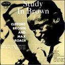 【輸入盤CD】Clifford Brown / Study In Brown (クリフォード・ブラウ