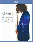 【メール便送料無料】Kenny G / An Evening Of Rhythm Romance【2009/10/6】(輸入盤ブルーレイ)(ケニーG)