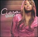 【輸入盤CD】Ciara / Goodies (シアラ)