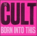 CD『The CULT / Born into This』
