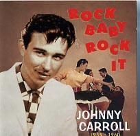 【メール便送料無料】Johnny Carroll / Rock Baby Rock It 1955-1960 (輸入盤CD) (ジョニー・キャロル)
