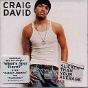 【R&B/Hip-Hop:ク】クレイグ・デヴィッドCraig David / Slicker Than Your Average (CD) (A...